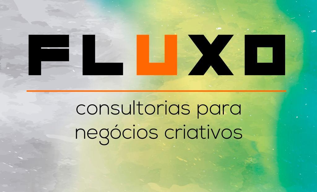 Projeto Fluxo promove consultorias para negócios criativos. 0c95f04e212