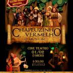 Chapeuzinho Vermelho - O Musical é apresentado no Cine Teatro em Cuiabá - Gilda Portella