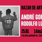 Bazar de Artes com André Gora e Rodolfo Luiz - por Gilda Portella