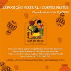 CHAMADA PARA A EXPOSIÇÃO VIRTUAL| CORPUS PRETUS