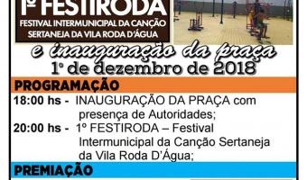 Prefeitura inaugura praça da Vila Roda D&#39Água e realiza o 1 º Festiroda no dia 01.12