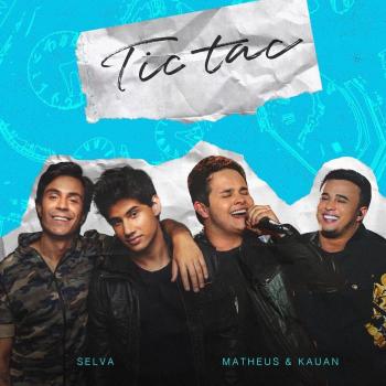 Mistura musical: Pe Lu e Brian, do duo eletrônico Selva, se unem ao sertanejo de Matheus e Kauan e lançam 'Tic Tac'