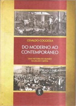 """Lançamento do livro """"Do Moderno ao Contemporâneo: uma história do mundo na Era do Capital""""  - por Gilda Portella"""