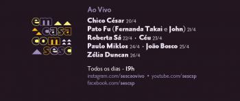 HOJE É DIA DE CHICO CÉSAR NO SESCSP