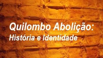 ESTUDO SOBRE COMUNIDADE QUILOMBOLA ABOLIÇÃO - POR GILDA PORTELLA