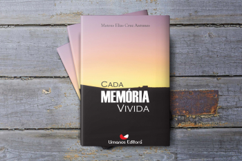 """Lançamento  Do livro:""""CADA MEMÓRIA VIVIDA""""  07 Agosto SESC Arsenal"""