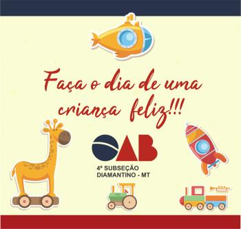 Campanha da OAB incentiva doação de brinquedos em Diamantino e região