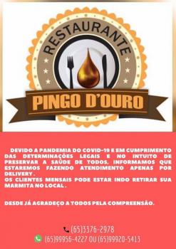 Restaurante Pingo de Ouro suspende atendimento presencial, amplia delivery e não cobrará taxa de entrega