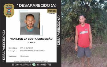 Morador de Nobres (MT),Vanilton da Costa Conceição, 31 anos, está desaparecido desde o dia 27 de Maio. Segundo a irmã, ele estava internado em uma casa de recuperação para dependentes químicos em Cuiabá.