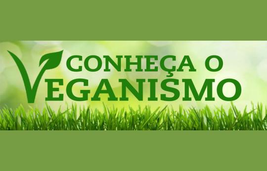 Veganismo - Saiba mais sobre esse estilo de vida