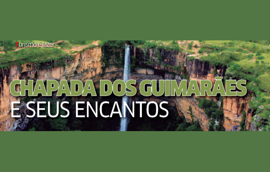 CHAPADA DOS GUIMARÃES E SEUS ENCANTOS