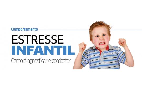 Estresse Infantil, como diagnosticar e combater